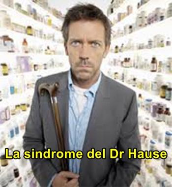 La Sindrome del Dr Hause